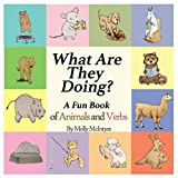 What Are They Doing?: A Fun Early Learning...