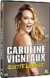 Caroline Vigneaux quitte la...
