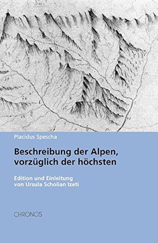 Beschreibung der Alpen, vorzüglich der höchsten