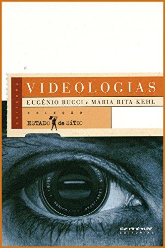 Videologias: Ensaios sobre televisão (Coleção Estado de Sítio)