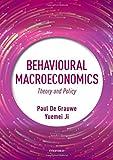 Behavioural Macroeconomics: Theory and Policy - Paul De Grauwe