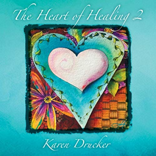 The Heart of Healing 2
