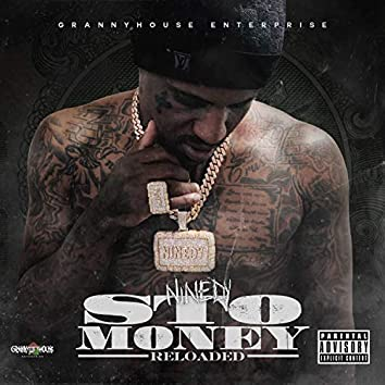 Sto Money (Reloaded)
