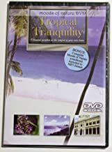 Moods Of Nature: Tropical Tranquility