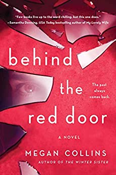 Behind the Red Door: A Novel by [Megan Collins]