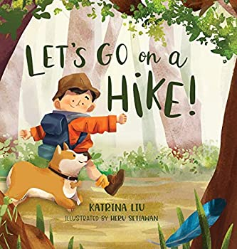 Let s go on a hike!  a family hiking adventure!