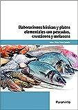 Elaboraciones básicas y platos elementales con pescados, crustáceos y moluscos (Cp - Certificado Profesionalidad)