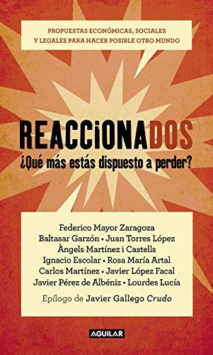 Reaccionados: Propuestas económicas, sociales y legales para hacer posible otro mundo (Punto de mira)