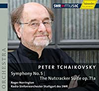チャイコフスキー:交響曲第5番、バレエ「くるみ割り人形」組曲Op.71a (Tchaikovsky : Symphony No.5, The Nutcracker Suite / Norrington, SWR RSO Stuttgart)