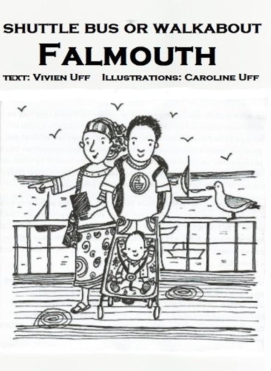 不変つま先動機Shuttle Bus or Walkabout Falmouth: condensed guide (WALK THE TALK DIGITAL TRAVEL GUIDES Book 1) (English Edition)