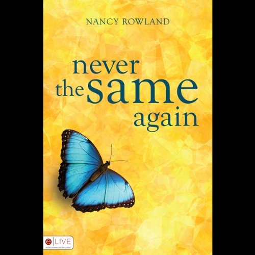 Never the Same Again                   By:                                                                                                                                 Nancy Rowland                               Narrated by:                                                                                                                                 Kellie Southerland                      Length: 8 hrs and 5 mins     1 rating     Overall 3.0