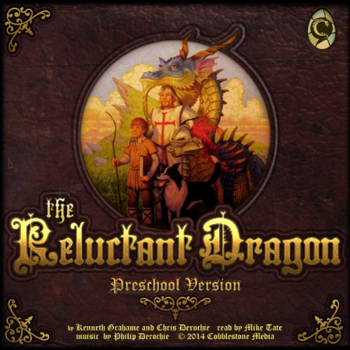 The Reluctant Dragon: Preschool Version cover art