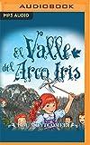 El Valle Del Arco Iris...