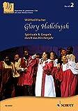 Glory Hallelujah: Spirituals & Gospels durch das Kirchenjahr. 3-stimmiger gemischter Chor (SABar). Chorpartitur. (Chor zu dritt) - Wilfried Fischer