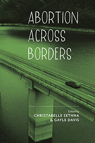 Abortion across Borders: Transnational Travel and Access to Abortion Services...