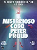 Il Misterioso Caso Peter Proud [Italian Edition]