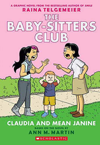 Claudia and Mean Janine (The Babysitters Club Graphic Novel, book 4)