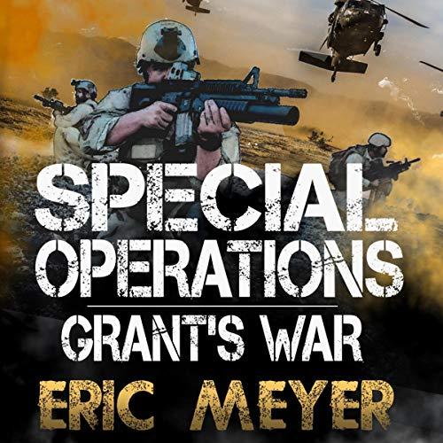 Special Operations: Grant's War Audiobook By Eric Meyer cover art
