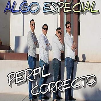 ALGO ESPECIAL
