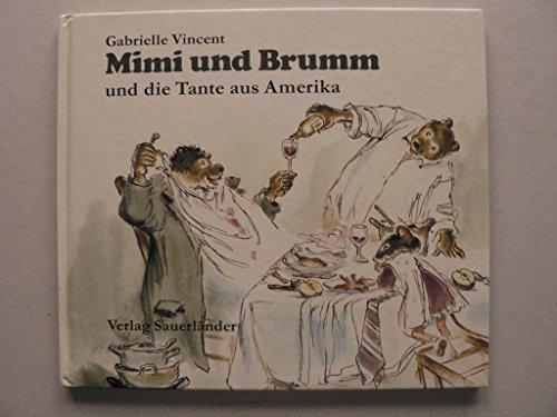 Mimi und Brumm und die Tante aus Amerika