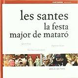 Santes, Les. La Festa Major De Mataro (Post festum)