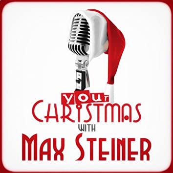 Your Christmas with Max Steiner (Gone with the Wind)