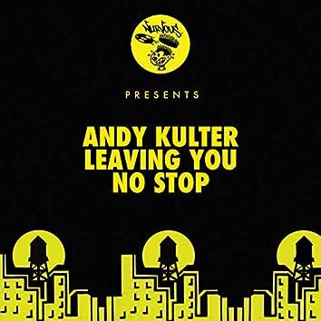 Leaving You / No Stop (Edits)
