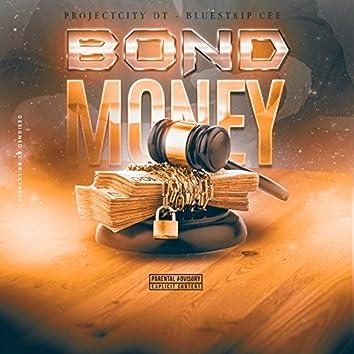 Bond Money