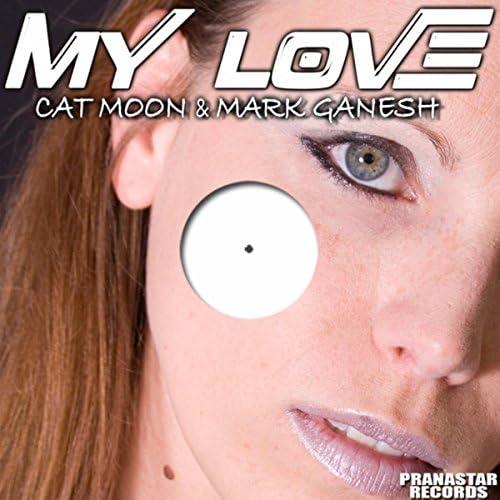 Cat Moon & Mark Ganesh
