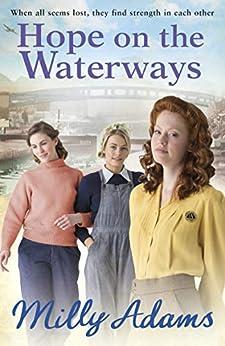 Hope on the Waterways (Waterway Girls Book 3) by [Milly Adams]