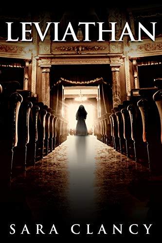Leviathan: Gruseliger übernatürlicher Horror mit Monstern (Die Bell-Hexe-Serie 5)