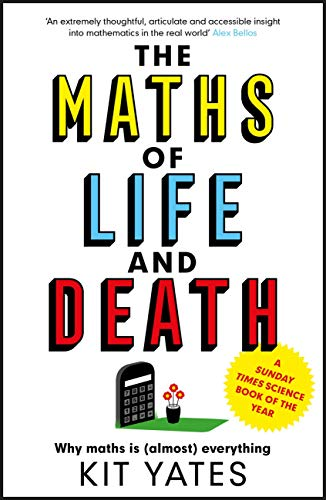 The Maths of Life and Death (English Edition)