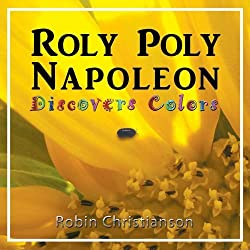 Roly Poly Napoleon Discovers Colors