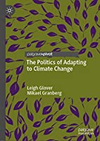 The Politics of Adapting to Climate Change
