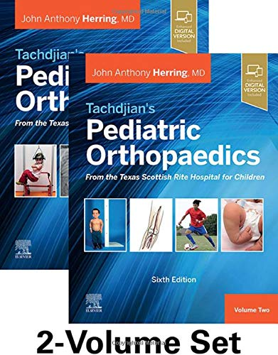 Compare Textbook Prices for Tachdjian's Pediatric Orthopaedics: From the Texas Scottish Rite Hospital for Children, : 2-Volume Set 6 Edition ISBN 9780323567695 by Herring MD, John A.