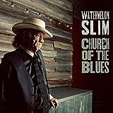 Church of the Blues - Watermelon Slim