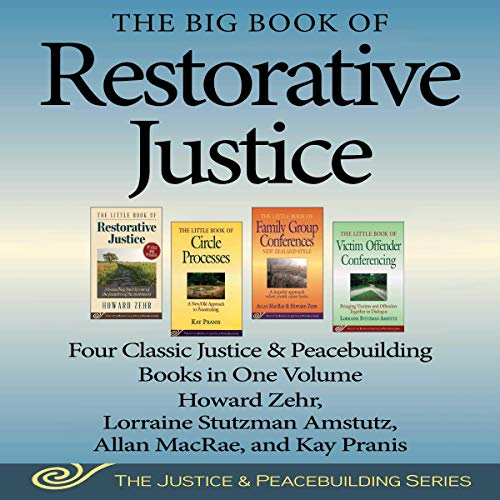 The Big Book of Restorative Justice audiobook cover art