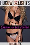 Hucow Delights: Cream for His Coffee (English Edition)