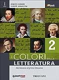 Colori della letteratura. Per le Scuole superiori. Con e-book. Con espansione online (Vol. 2)