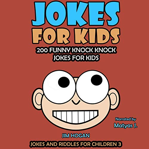Jokes for Kids: 200 Funny Knock Knock Jokes for Kids cover art