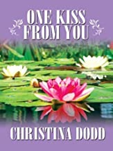 One Kiss from You by Christina Dodd (2004-03-02)