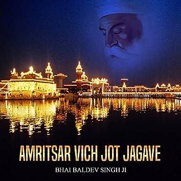 Amritsar Vich Jot Jagave (Shabad Gurbani Kirtan)