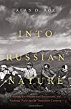 Into Russian Nature: Tourism, Environmental Protection, and National Parks in the Twentieth Century