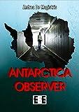 Antarctica Observer (Adrenalina Vol. 16)...
