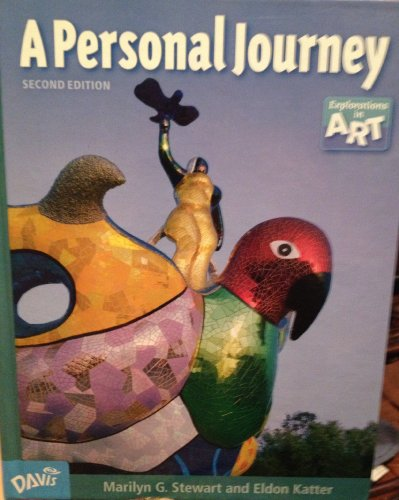 A Personal Journey (Explorations in Art)