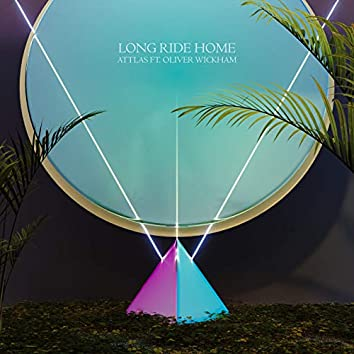 Long Ride Home (feat. Oliver Wickham)