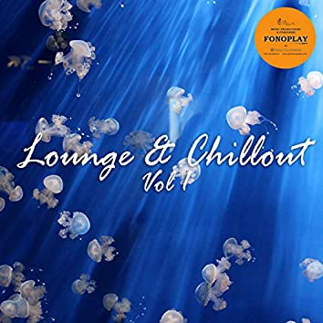 Lounge & Chillout, Vol. 1
