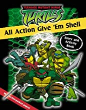 All Action Give 'Em Shell : Story and Activity Book (