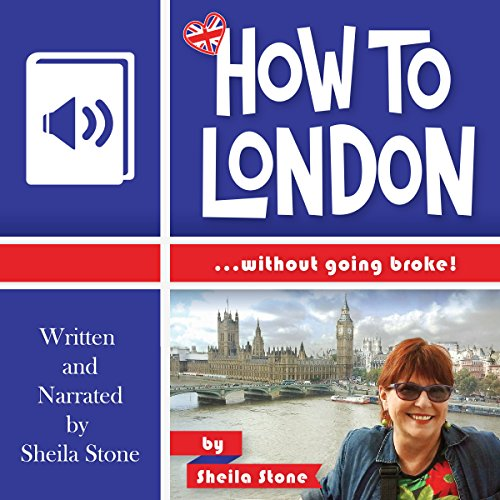 How to London...Without Going Broke audiobook cover art