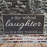 ArogGeld A Day Without Laughter is A Day Wasted Wood Sign,Wooden Wall Hanging Art,Inspirational Farmhouse Wall Plaque,Rustic Home Decor for Living Room,Nursery,Bedroom,Porch,Gallery Wall